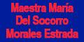 Escuelas, Institutos Y Universidades-MAESTRA-MARIA-DEL-SOCORRO-MORALES-ESTRADA-en-Sonora-encuentralos-en-Sección-Amarilla-BRP