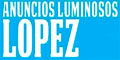 Anuncios-Luminosos-ANUNCIOS-LUMINOSOS-LOPEZ-en-Coahuila-encuentralos-en-Sección-Amarilla-PLA
