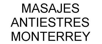 Masajes Terapéuticos-MASAJES-ANTIESTRES-MONTERREY-en--encuentralos-en-Sección-Amarilla-BRP