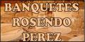 Banquetes A Domicilio Y Salones Para-BANQUETES-ROSENDO-PEREZ-en-Distrito Federal-encuentralos-en-Sección-Amarilla-BRP