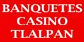 Salones Para Fiestas-BANQUETES-CASINO-TLALPAN-en-Distrito Federal-encuentralos-en-Sección-Amarilla-SPN