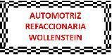 Refacciones Y Accesorios Para Automóviles Y Camiones-AUTOMOTRIZ-REFACCIONARIA-WOLLENSTEIN-en-Morelos-encuentralos-en-Sección-Amarilla-PLA