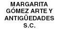 Galerías Artísticas-MARGARITA-GOMEZ-ARTE-Y-ANTIGUEDADES-SC-en-Distrito Federal-encuentralos-en-Sección-Amarilla-BRP