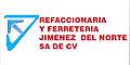 REFACCIONARIA Y FERRETERIA JIMENEZ DEL NORTE SA DE CV