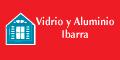 VIDRIO Y ALUMINIO IBARRA