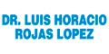 DR. LUIS HORACIO ROJAS LOPEZ