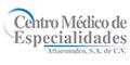 CENTRO MEDICO DE ESPECIALIDADES ATLACOMULCO, S.A. DE C.V.