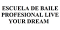 ESCUELA DE BAILE PROFESIONAL LIVE YOUR DREAM
