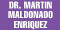 DR MARTIN MALDONADO ENRIQUEZ