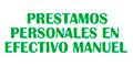 PRESTAMOS PERSONALES EN EFECTIVO MANUEL