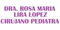 DRA ROSA MARIA LIRA LOPEZ CIRUJANO PEDIATRA