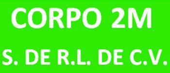 CORPO 2M S. DE RL DE CV