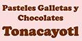 PASTELES GALLETAS Y CHOCOLATES TONACAYOTL